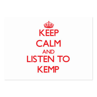Keep calm and Listen to Kemp Business Card Templates