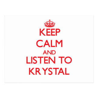 Keep Calm and listen to Krystal Postcards