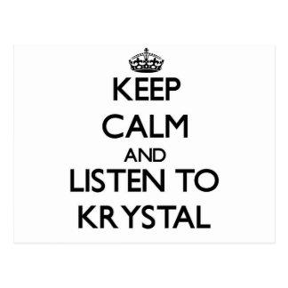 Keep Calm and listen to Krystal Postcard