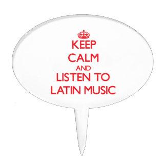 Keep calm and listen to LATIN MUSIC Cake Picks