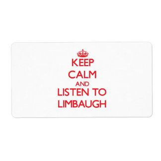 Keep calm and Listen to Limbaugh Shipping Label