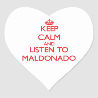 Keep calm and Listen to Maldonado Heart Sticker