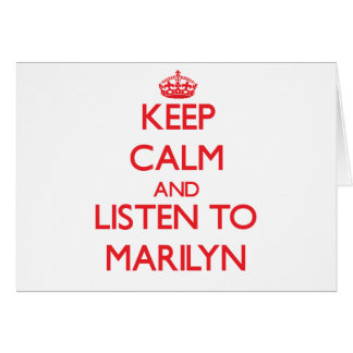 Keep Calm and listen to Marilyn Cards