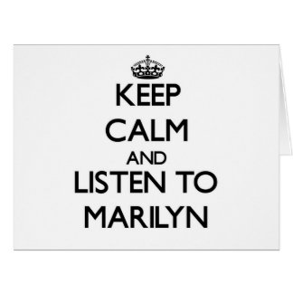 Keep Calm and listen to Marilyn Greeting Cards