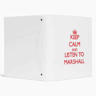 Keep calm and Listen to Marshall 3 Ring Binder