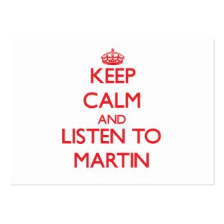 Keep calm and Listen to Martin Business Card Template