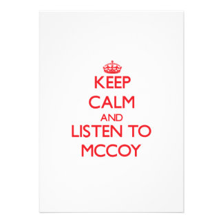 Keep calm and Listen to Mccoy Invite