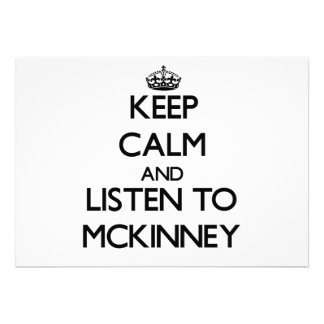 Keep calm and Listen to Mckinney Personalized Invitations