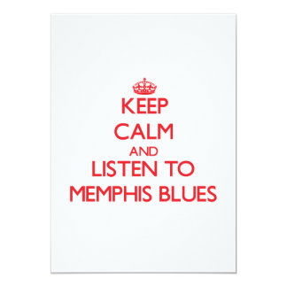 Keep calm and listen to MEMPHIS BLUES 5x7 Paper Invitation Card