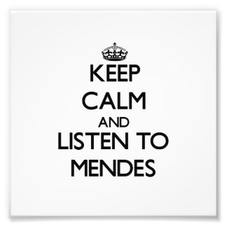 Keep calm and Listen to Mendes Photo