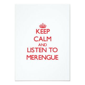 Keep calm and listen to MERENGUE 5x7 Paper Invitation Card