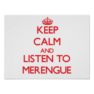 Keep calm and listen to MERENGUE Poster