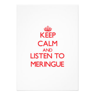 Keep calm and listen to MERINGUE Personalized Invites