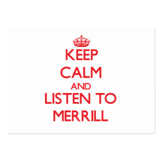Keep calm and Listen to Merrill Business Cards