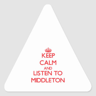 Keep calm and Listen to Middleton Sticker