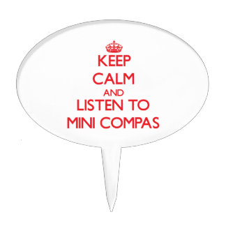 Keep calm and listen to MINI COMPAS Cake Topper