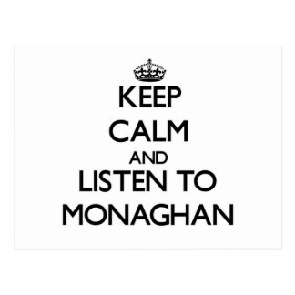 Keep calm and Listen to Monaghan Postcards