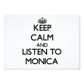 Keep Calm and listen to Monica 5x7 Paper Invitation Card