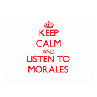 Keep calm and Listen to Morales Business Card