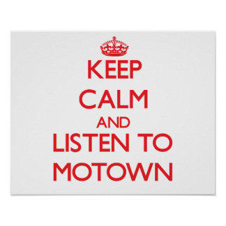 Keep calm and listen to MOTOWN Poster