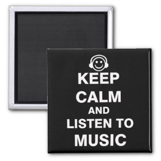 Keep Calm and Listen to Music Magnet