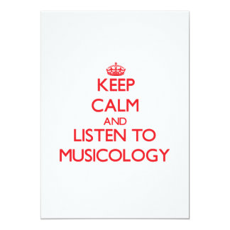 Keep calm and listen to MUSICOLOGY 5x7 Paper Invitation Card