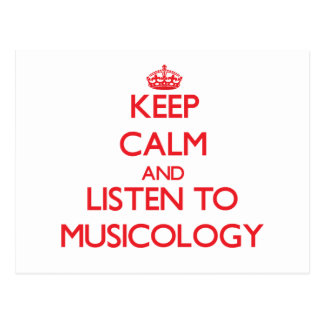 Keep calm and listen to MUSICOLOGY Postcard