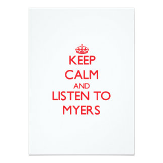 Keep calm and Listen to Myers 5x7 Paper Invitation Card