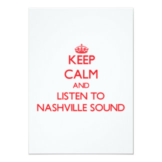 Keep calm and listen to NASHVILLE SOUND Personalized Invitation