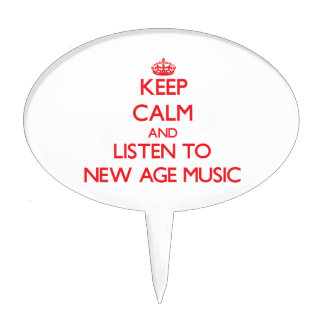 Keep calm and listen to NEW AGE MUSIC Cake Picks