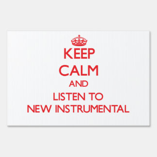 Keep calm and listen to NEW INSTRUMENTAL Signs