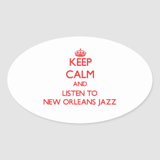 Keep calm and listen to NEW ORLEANS JAZZ Stickers