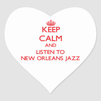 Keep calm and listen to NEW ORLEANS JAZZ Heart Stickers