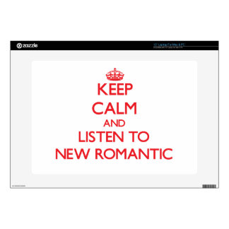 Keep calm and listen to NEW ROMANTIC Decal For Laptop