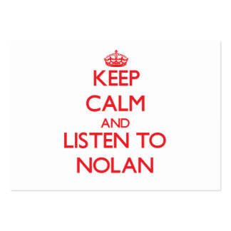 Keep calm and Listen to Nolan Large Business Cards (Pack Of 100)