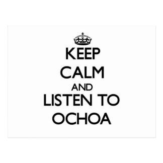 Keep calm and Listen to Ochoa Post Cards