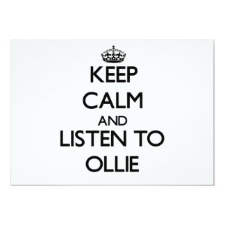 Keep Calm and Listen to Ollie Announcements