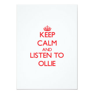 Keep Calm and Listen to Ollie Invitation