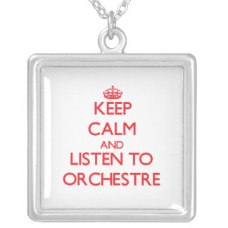 Keep calm and listen to ORCHESTRE Necklace