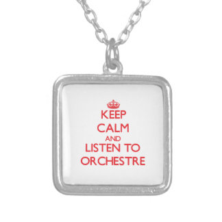 Keep calm and listen to ORCHESTRE Necklaces
