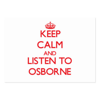 Keep calm and Listen to Osborne Business Cards