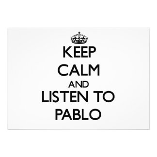 Keep Calm and Listen to Pablo Personalized Invitations