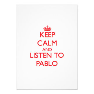 Keep Calm and Listen to Pablo Personalized Invite