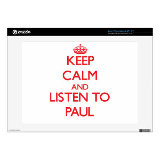 Keep calm and Listen to Paul Acer Chromebook Decals