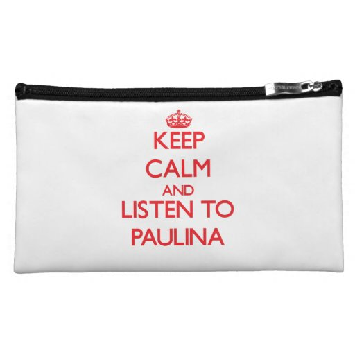 Keep Calm and listen to Paulina Cosmetic Bag