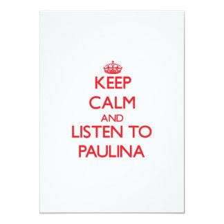 Keep Calm and listen to Paulina Invite