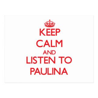 Keep Calm and listen to Paulina Postcards