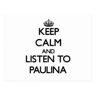 Keep Calm and listen to Paulina Postcard