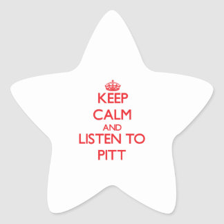 Keep calm and Listen to Pitt Star Stickers