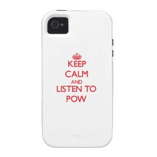 Keep calm and listen to POW iPhone 4 Case